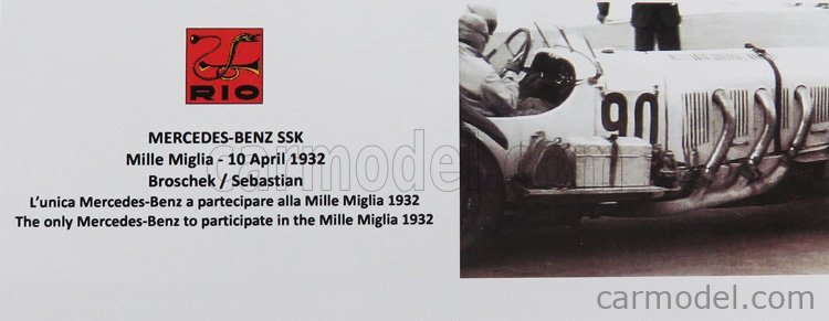 RIO-MODELS 4597 Scala 1/43  MERCEDES BENZ SSK N 90 MILLE MIGLIA 1932 BROSCHEK - SEBASTIAN WHITE