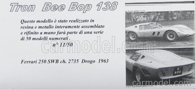 BEEBOP BB138 Echelle 1/43  FERRARI 250 SWB COUPE CARROZZERIA DROGO ch.2735 1963 SILVER